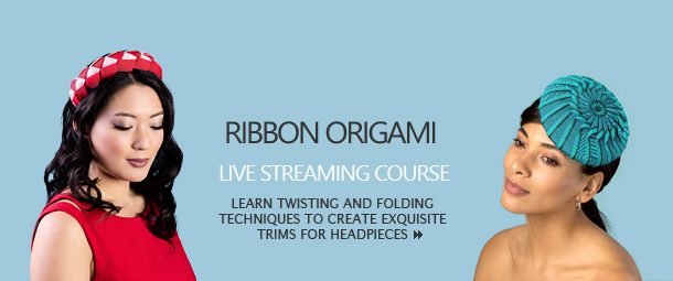 Ribbon Origami; Live streaming course; Learn twisting and folding techniques to create exquisite trims for headpieces